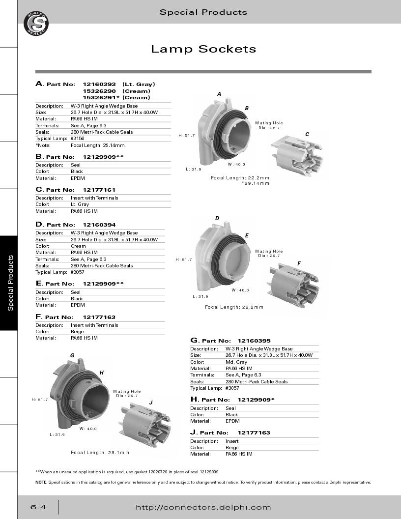 12014254 ,Delphi Connection Systems厂商,Automotive Connectors HAND CRIMPER, 12014254 datasheet预览  第286页