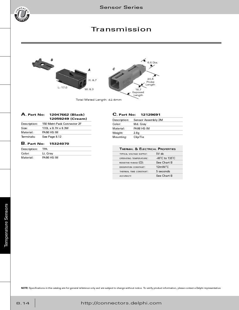 12014254 ,Delphi Connection Systems厂商,Automotive Connectors HAND CRIMPER, 12014254 datasheet预览  第356页
