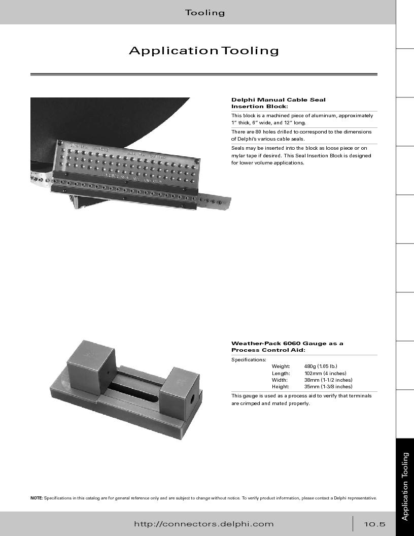 12014254 ,Delphi Connection Systems厂商,Automotive Connectors HAND CRIMPER, 12014254 datasheet预览  第377页