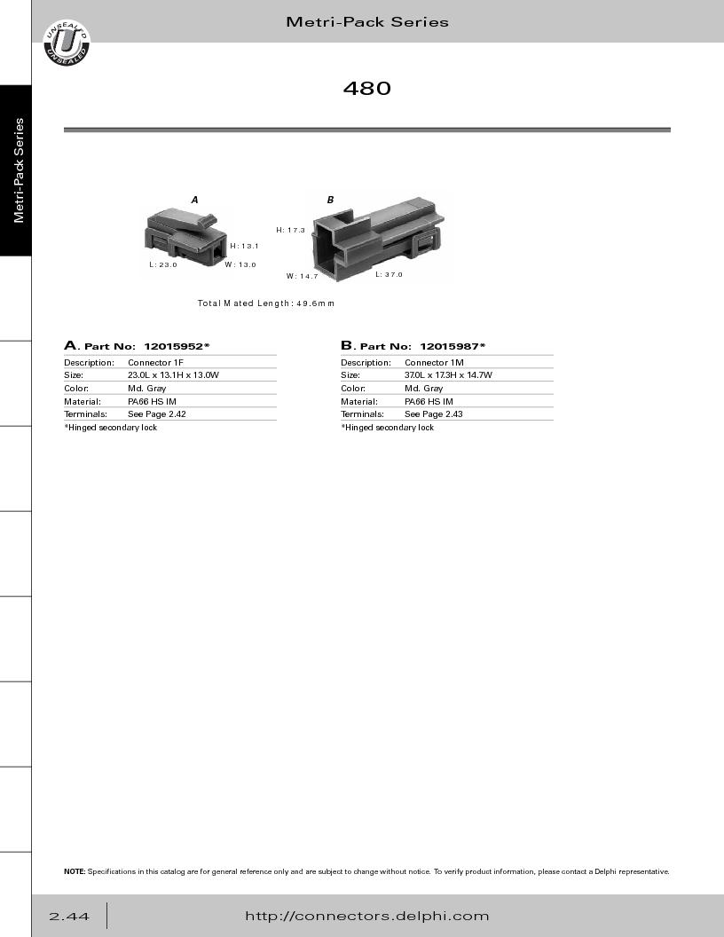 12014254 ,Delphi Connection Systems厂商,Automotive Connectors HAND CRIMPER, 12014254 datasheet预览  第100页