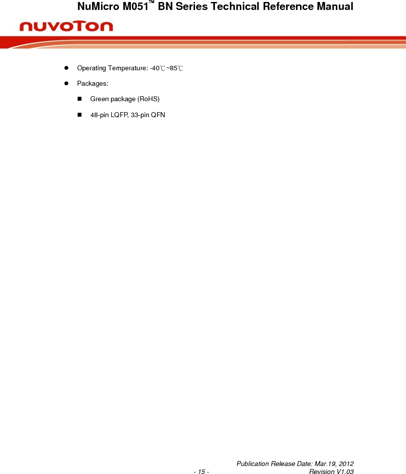 M0516LBN ,Nuvoton Technology Corporation of America厂商,IC MCU 32BIT 64KB FLASH 48LQFP, M0516LBN datasheet预览  第15页