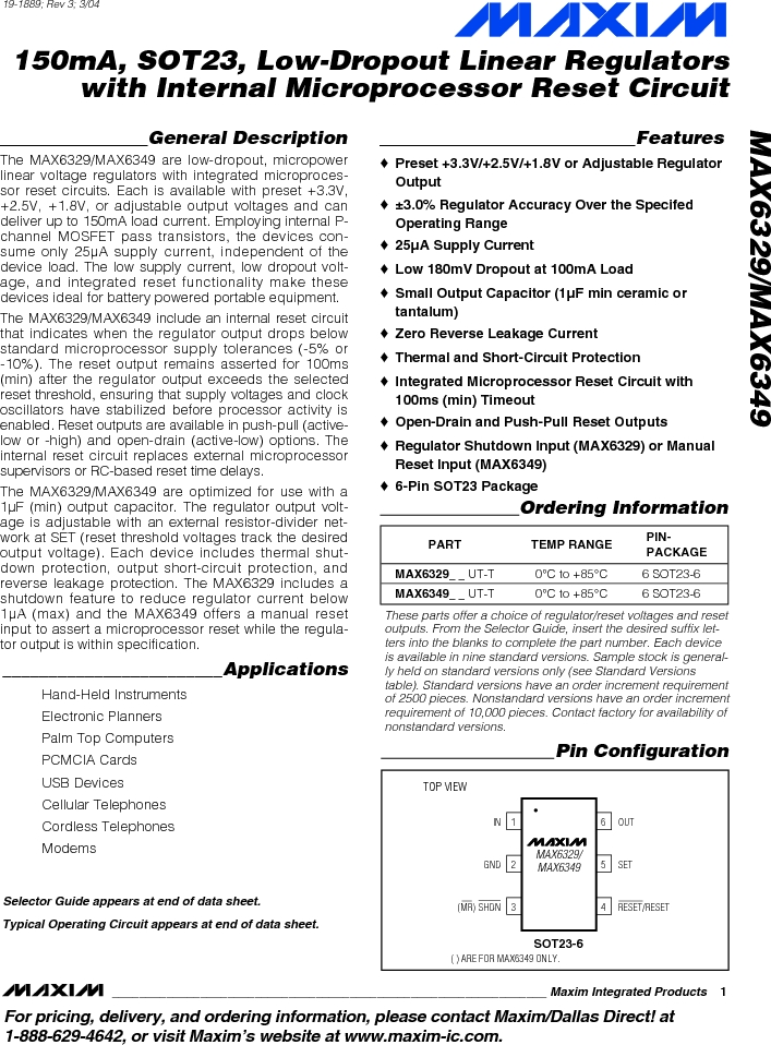 MAX6349TLUT+T ,Maxim Integrated厂商,Low Dropout Regulators - LDO 150mA LOD w/Int MPU Reset Circuit, MAX6349TLUT+T datasheet预览  第1页