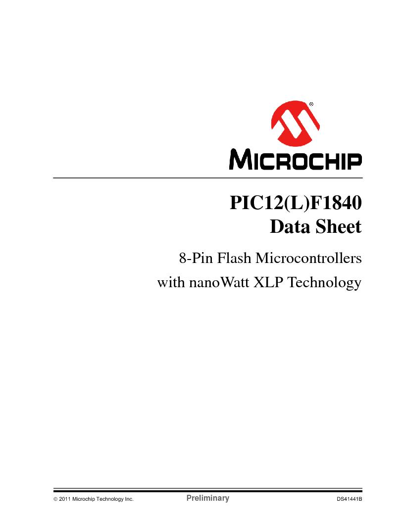 PIC12F1840-I/SN ,Microchip Technology厂商,MCU 7KB FLASH 256B RAM 8-SOIC, PIC12F1840-I/SN datasheet预览  第1页