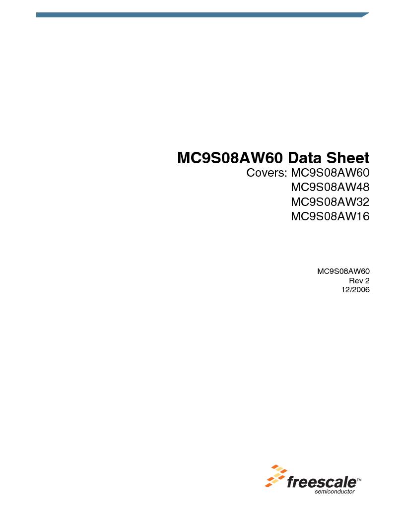 MC9S08AW16MFDE ,Freescale Semiconductor厂商,IC MCU 8BIT 16K FLASH 48-QFN, MC9S08AW16MFDE datasheet预览  第5页
