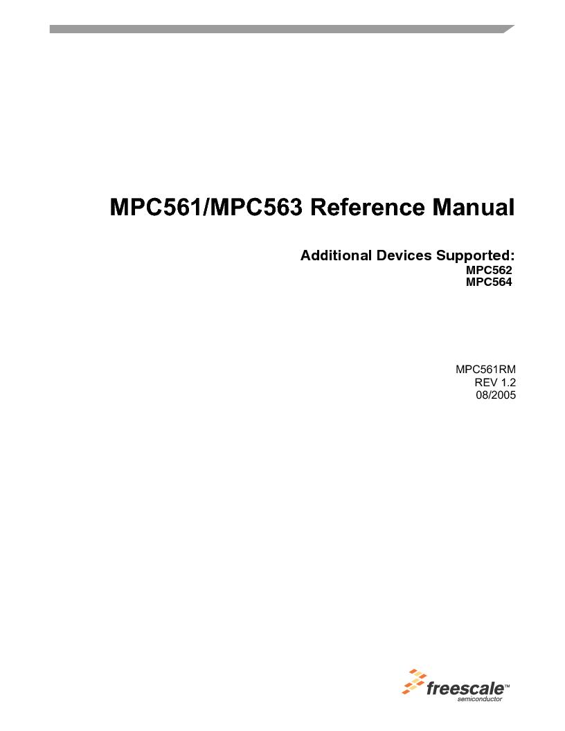 MPC563MZP56 ,Freescale Semiconductor厂商,IC MCU 512K FLASH 56MHZ 388-BGA, MPC563MZP56 datasheet预览  第1页