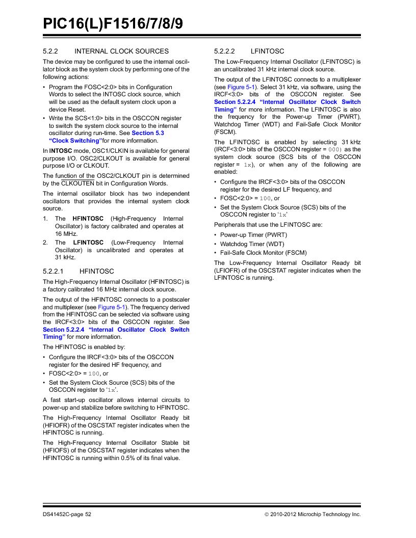 PIC16F1516-E/MV ,Microchip Technology厂商,MCU 14KB FLASH 512B RAM 28-UQFN, PIC16F1516-E/MV datasheet预览  第52页