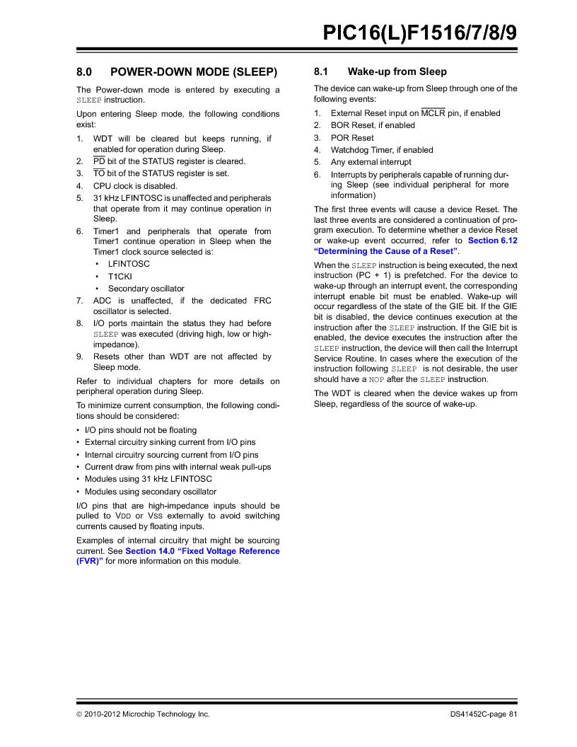 PIC16F1516-E/MV ,Microchip Technology厂商,MCU 14KB FLASH 512B RAM 28-UQFN, PIC16F1516-E/MV datasheet预览  第81页
