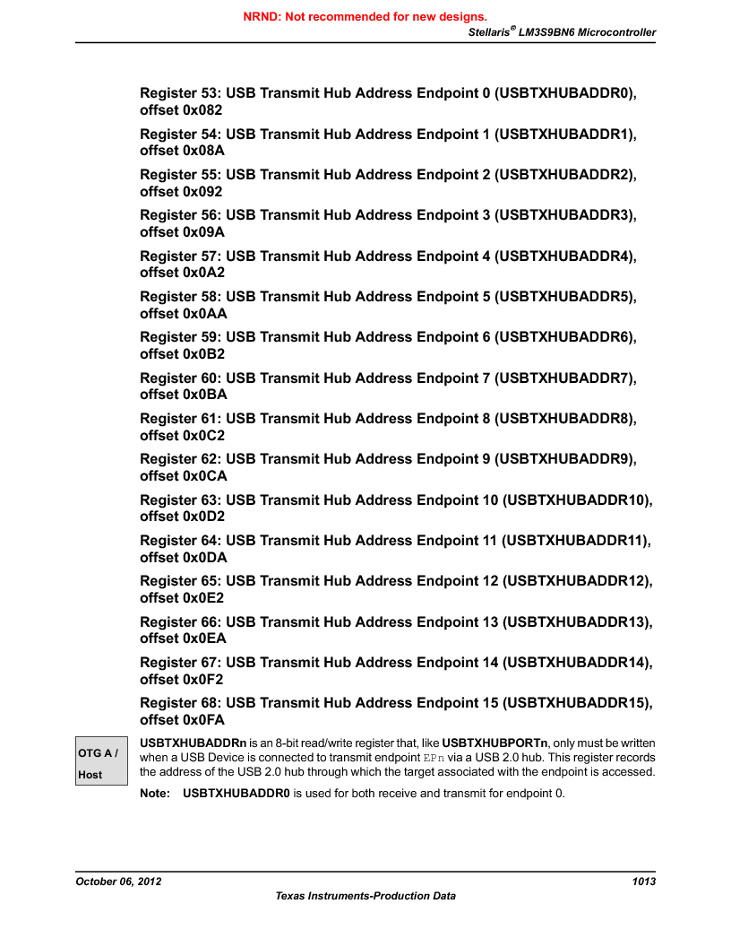LM3S9BN6-IBZ80-C3T ,Texas Instruments厂商,IC ARM CORTEX MCU 256KB 108NFBGA, LM3S9BN6-IBZ80-C3T datasheet预览  第1013页