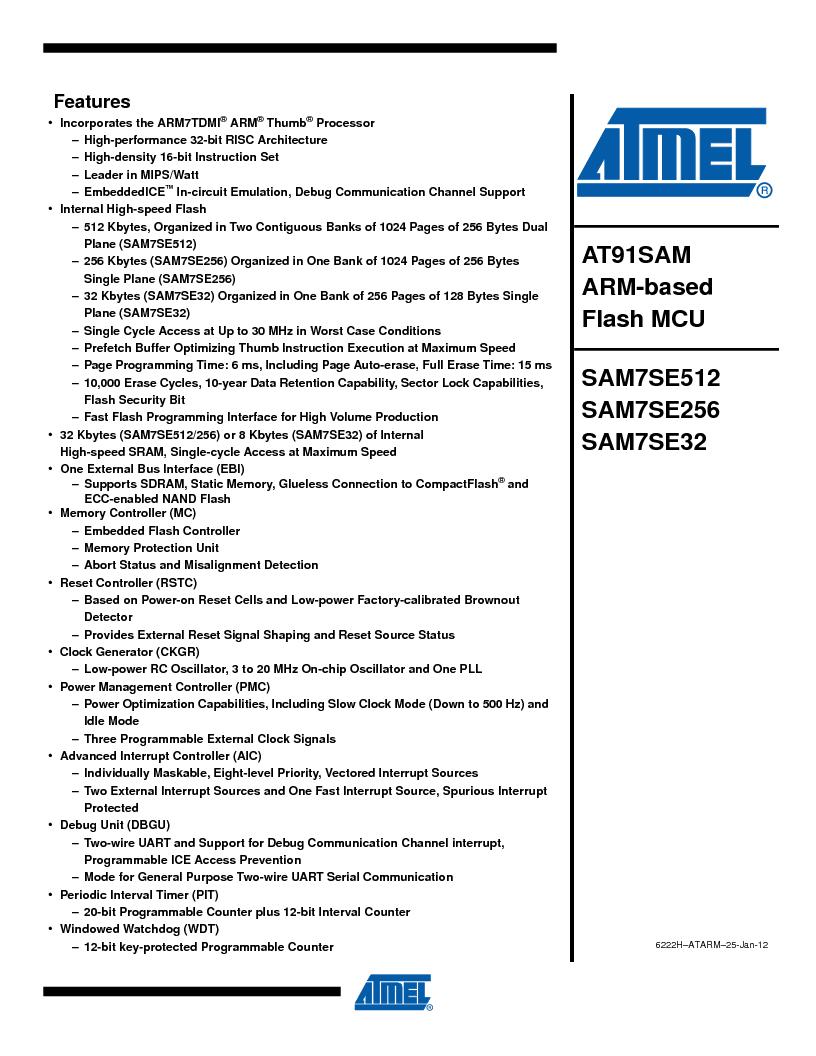 AT91SAM7SE256B-CUR ,Atmel厂商,IC ARM7 MCU FLASH 256K 128-LQFP, AT91SAM7SE256B-CUR datasheet预览  第1页