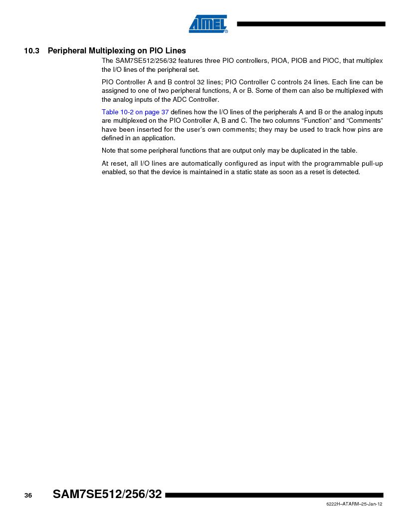 AT91SAM7SE256B-CUR ,Atmel厂商,IC ARM7 MCU FLASH 256K 128-LQFP, AT91SAM7SE256B-CUR datasheet预览  第36页