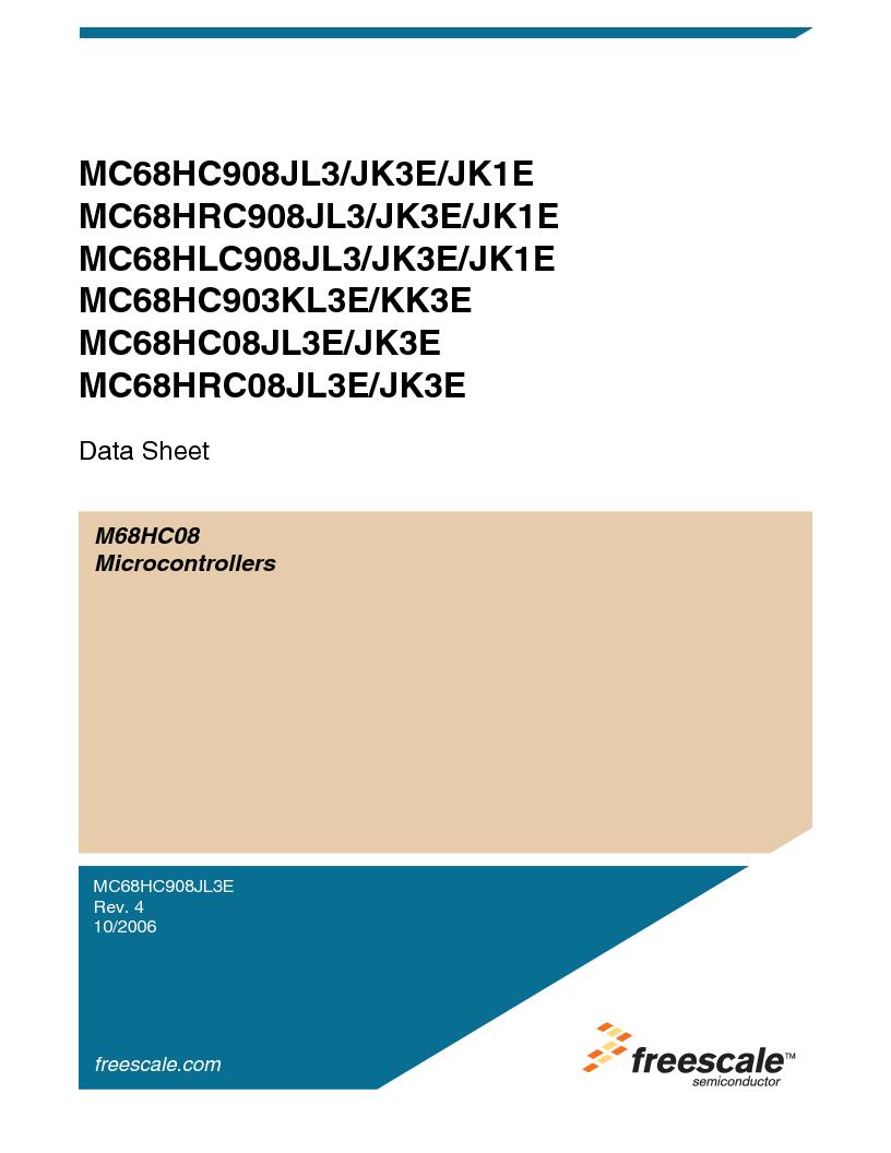 MC908JL3ECPE ,Freescale Semiconductor厂商,IC MCU 4K FLASH 8MHZ 28-DIP, MC908JL3ECPE datasheet预览  第1页
