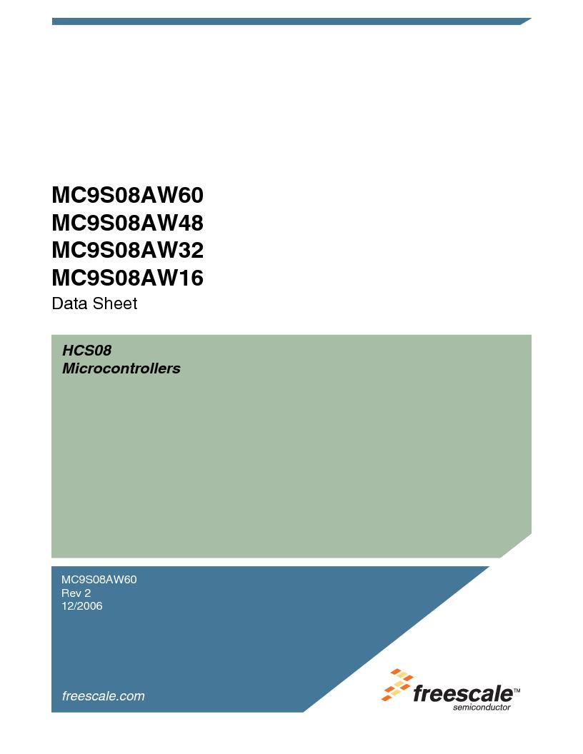MC9S08AW60CFGER ,Freescale Semiconductor厂商,IC MCU 60K FLASH 4K RAM 44-LQFP, MC9S08AW60CFGER datasheet预览  第1页