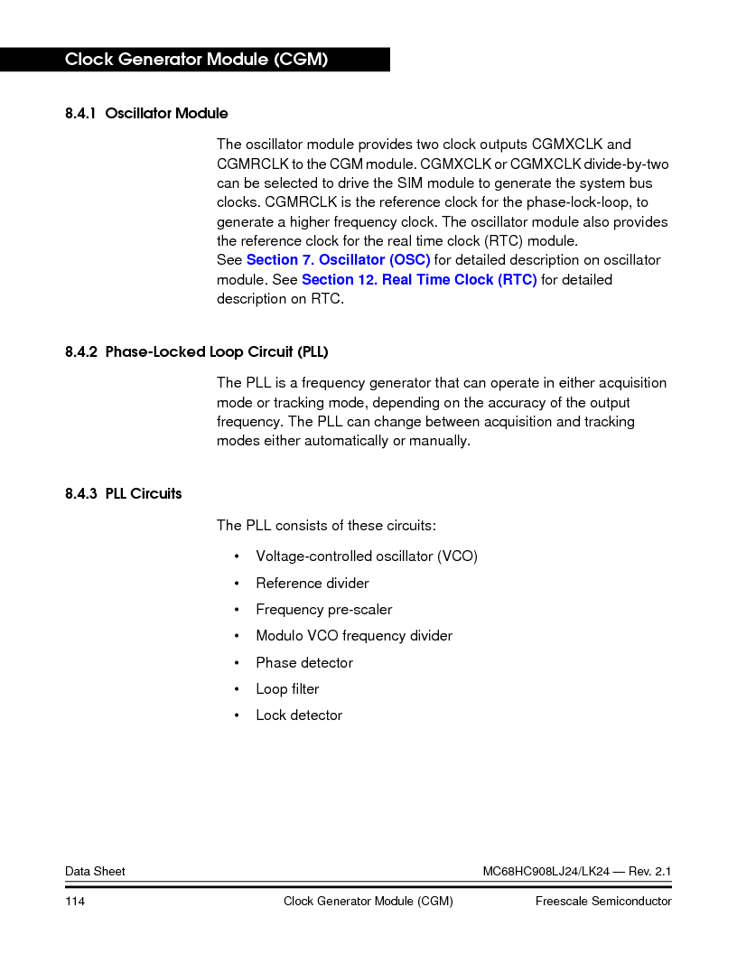 MC908LJ24CFUER ,Freescale Semiconductor厂商,IC MCU 24K FLASH 8MHZ SPI 64-QFP, MC908LJ24CFUER datasheet预览  第114页