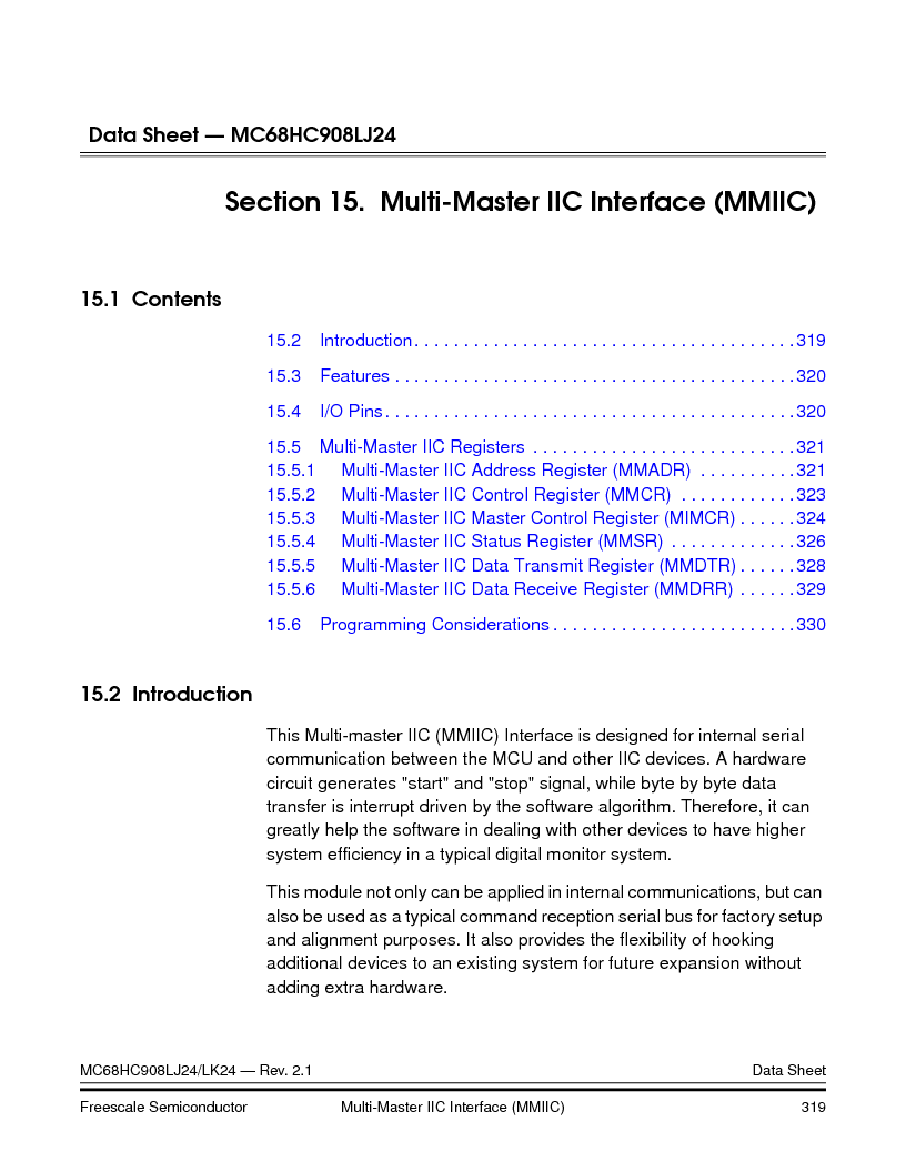 MC908LJ24CFUER ,Freescale Semiconductor厂商,IC MCU 24K FLASH 8MHZ SPI 64-QFP, MC908LJ24CFUER datasheet预览  第319页