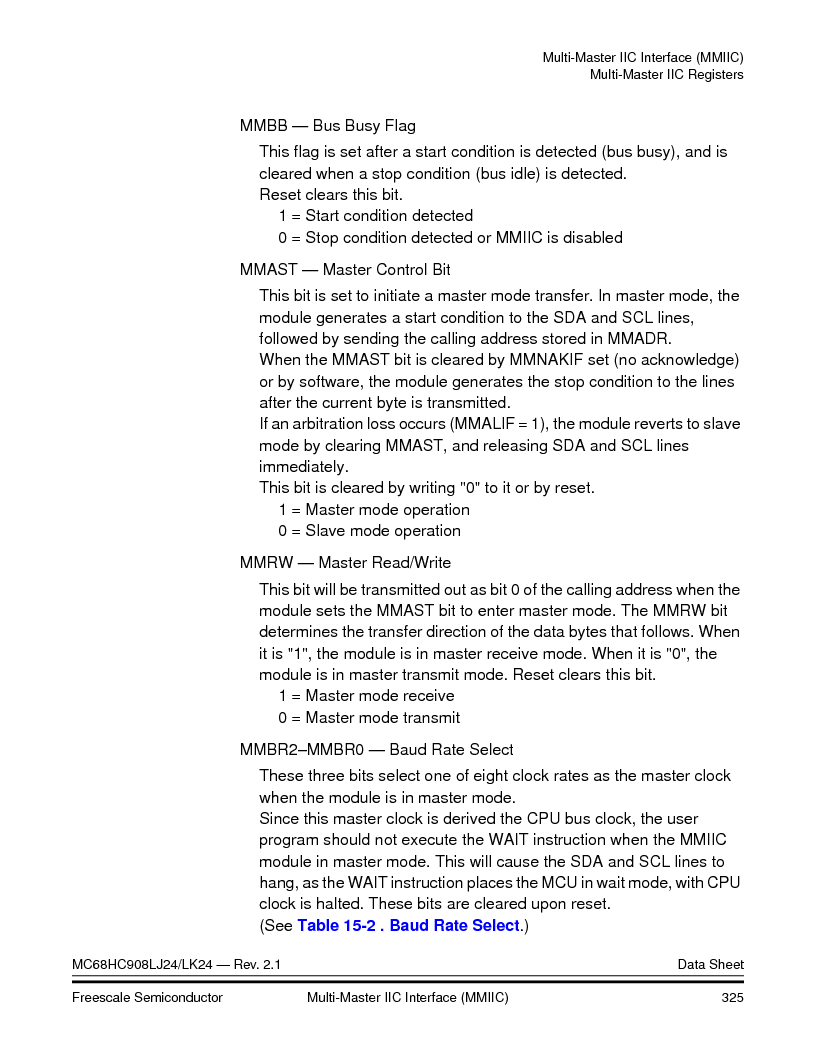 MC908LJ24CFUER ,Freescale Semiconductor厂商,IC MCU 24K FLASH 8MHZ SPI 64-QFP, MC908LJ24CFUER datasheet预览  第325页