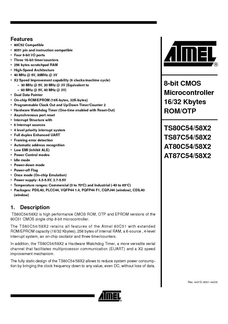 TS87C58X2-VIC ,Atmel厂商,IC MCU 8BIT 32K OTP 40MHZ 44PQFP, TS87C58X2-VIC datasheet预览  第1页
