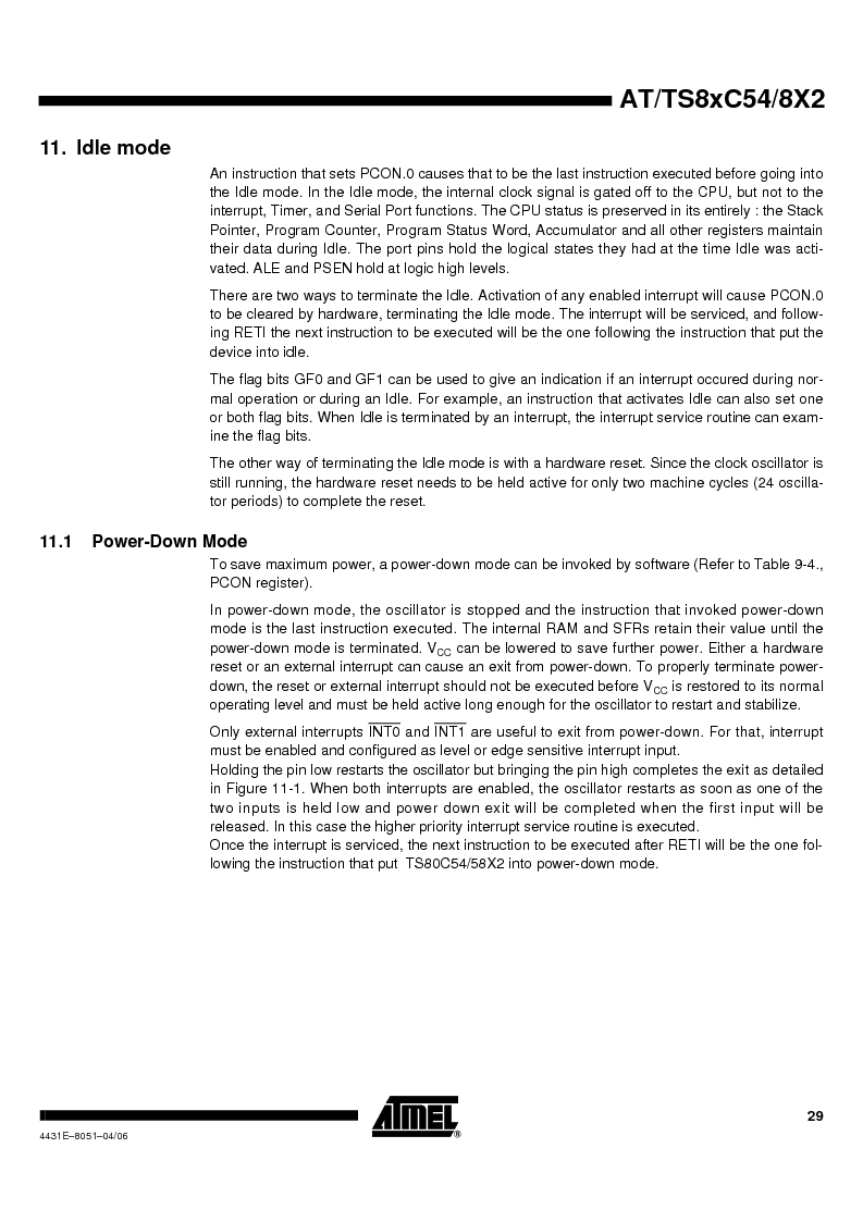 TS87C58X2-VIC ,Atmel厂商,IC MCU 8BIT 32K OTP 40MHZ 44PQFP, TS87C58X2-VIC datasheet预览  第29页