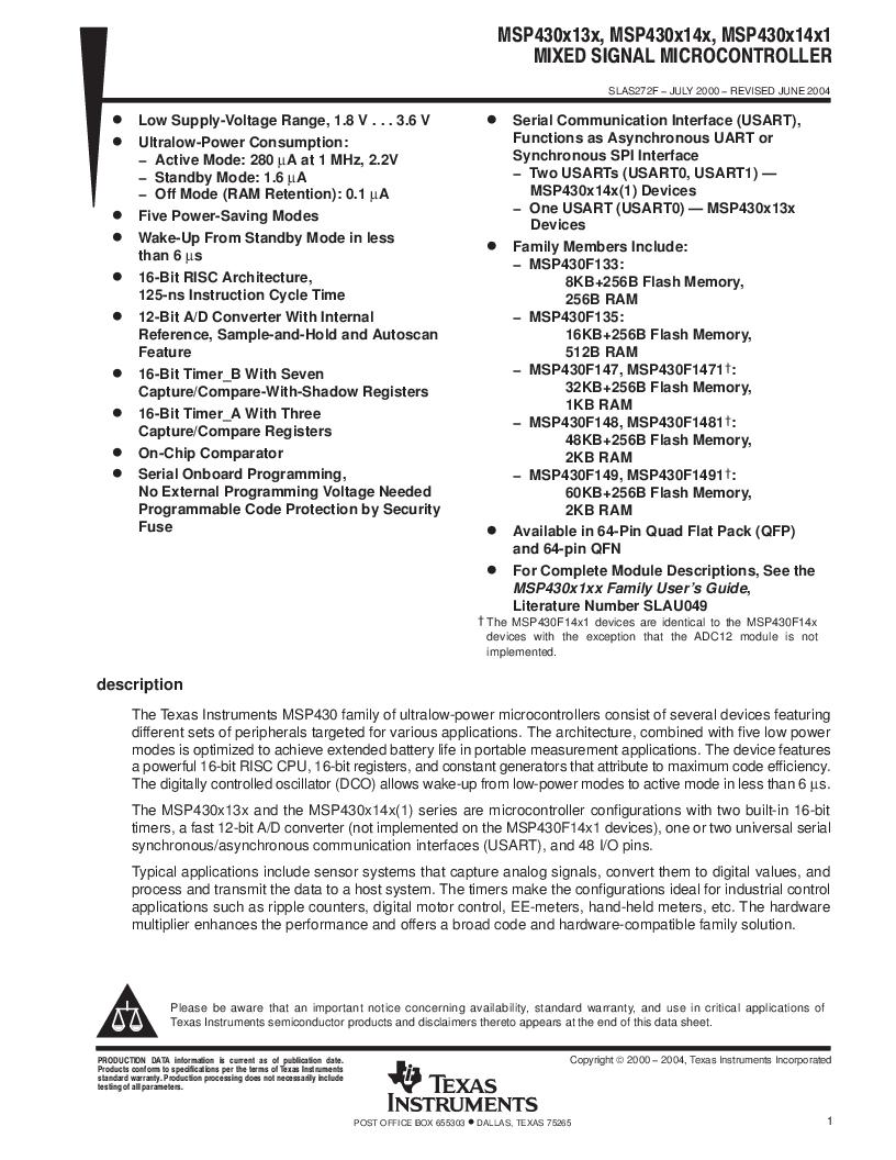 MSP430F147IPMR-KAM ,Texas Instruments厂商,16-Bit Ultra-Low-Power Microcontroller, 32 kB Flash, 1KB RAM, 12 bit ADC, 2 USARTs, HW multiplier 64-LQFP -40 to 85, MSP430F147IPMR-KAM datasheet预览  第1页
