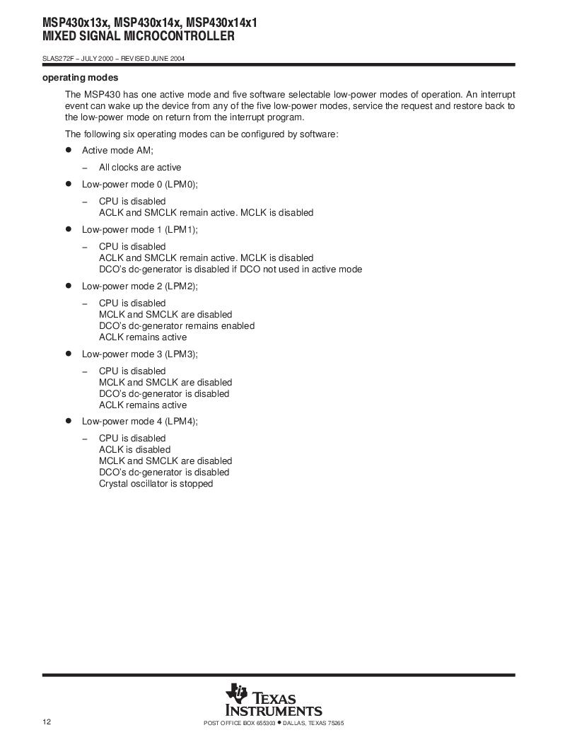 MSP430F147IPMR-KAM ,Texas Instruments厂商,16-Bit Ultra-Low-Power Microcontroller, 32 kB Flash, 1KB RAM, 12 bit ADC, 2 USARTs, HW multiplier 64-LQFP -40 to 85, MSP430F147IPMR-KAM datasheet预览  第12页