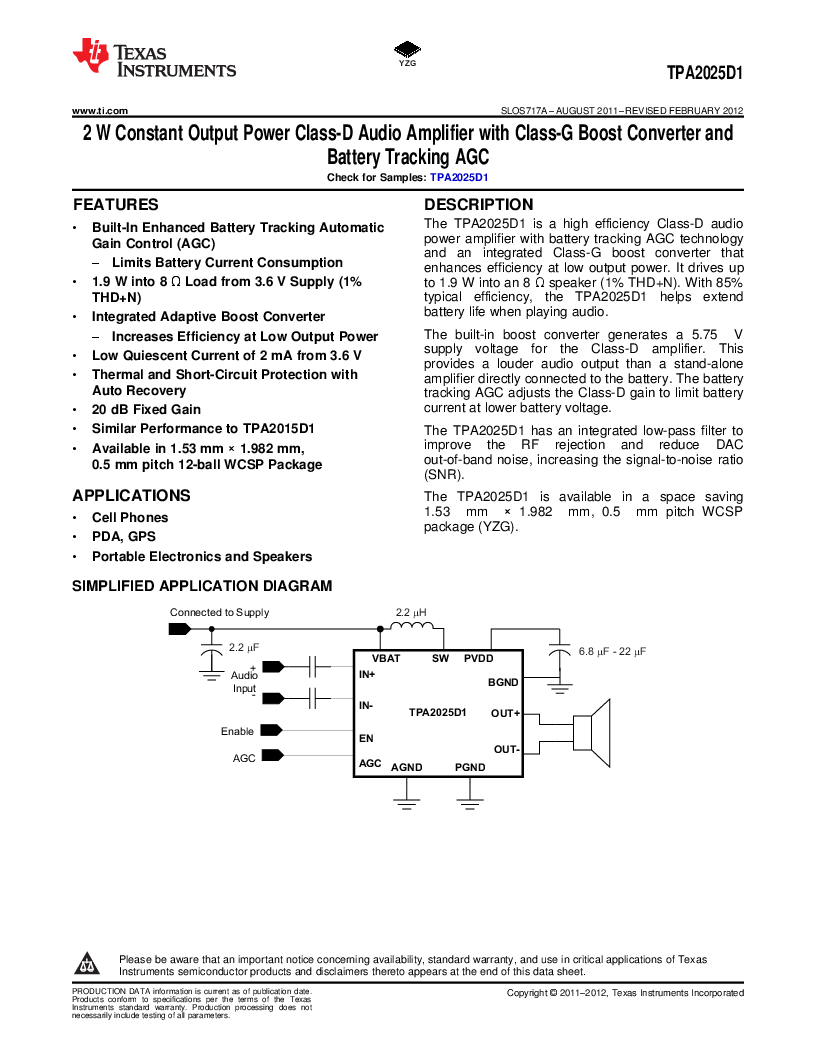 Tpa2025d1yzgt Pdftexas Instrumentsdatasheet21ic 2w Battery Powered Portable Audio Amplifier Circuit Using Tpa2025d1 Texas Instrumentsic Amp Aud Pwr Mono D 12dsbga