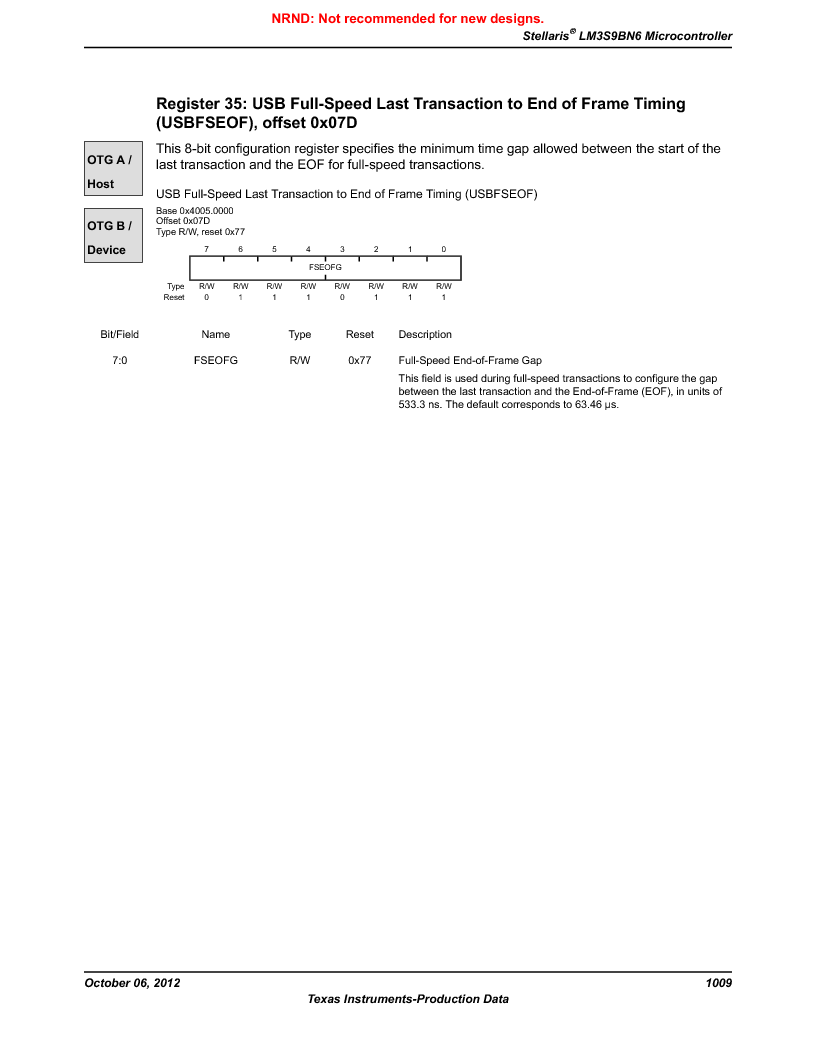 LM3S9BN6-IBZ80-C5 ,Texas Instruments厂商,Stellaris LM3S Microcontroller 108-NFBGA -40 to 85, LM3S9BN6-IBZ80-C5 datasheet预览  第1009页
