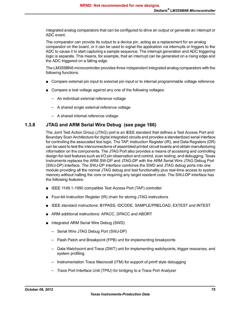 LM3S9BN6-IBZ80-C5 ,Texas Instruments厂商,Stellaris LM3S Microcontroller 108-NFBGA -40 to 85, LM3S9BN6-IBZ80-C5 datasheet预览  第75页