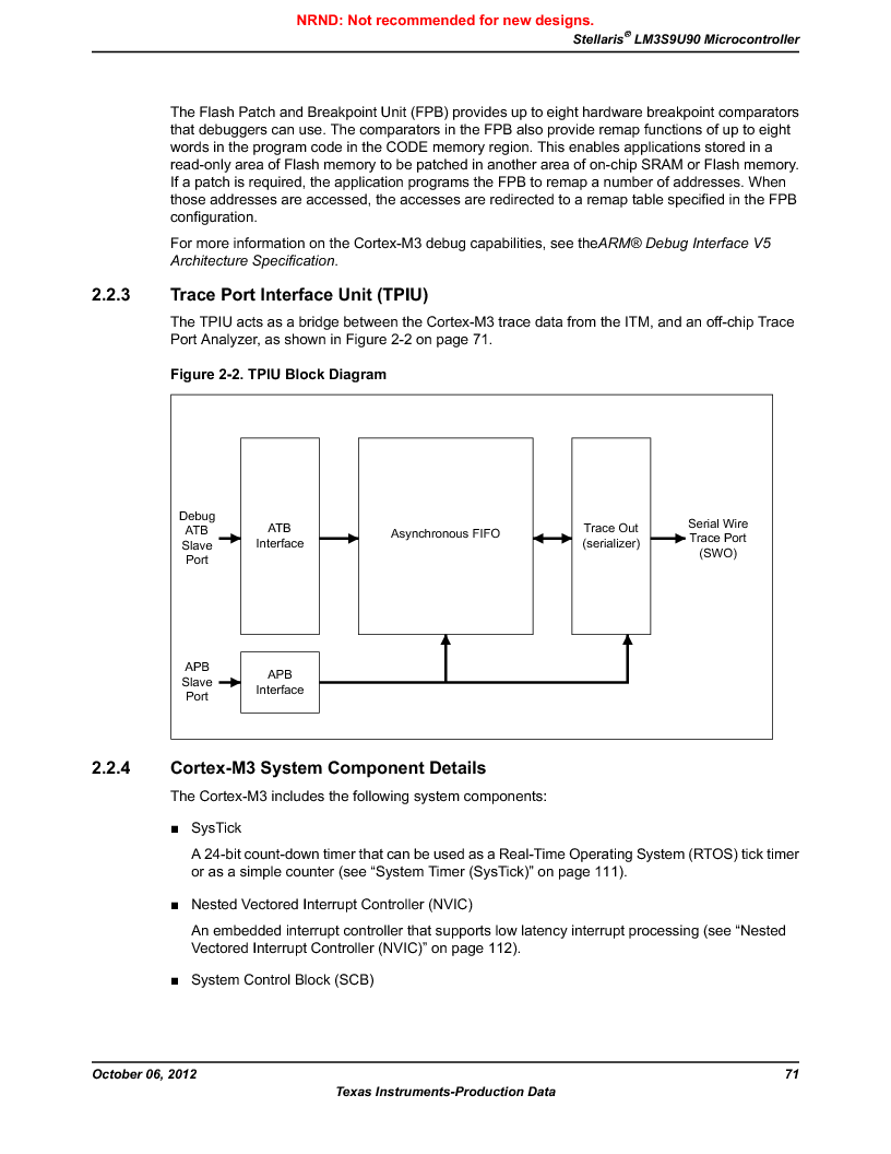 LM3S9U90 ,Texas Instruments厂商,Stellaris LM3S Microcontroller 108-NFBGA -40 to 85, LM3S9U90 datasheet预览  第71页
