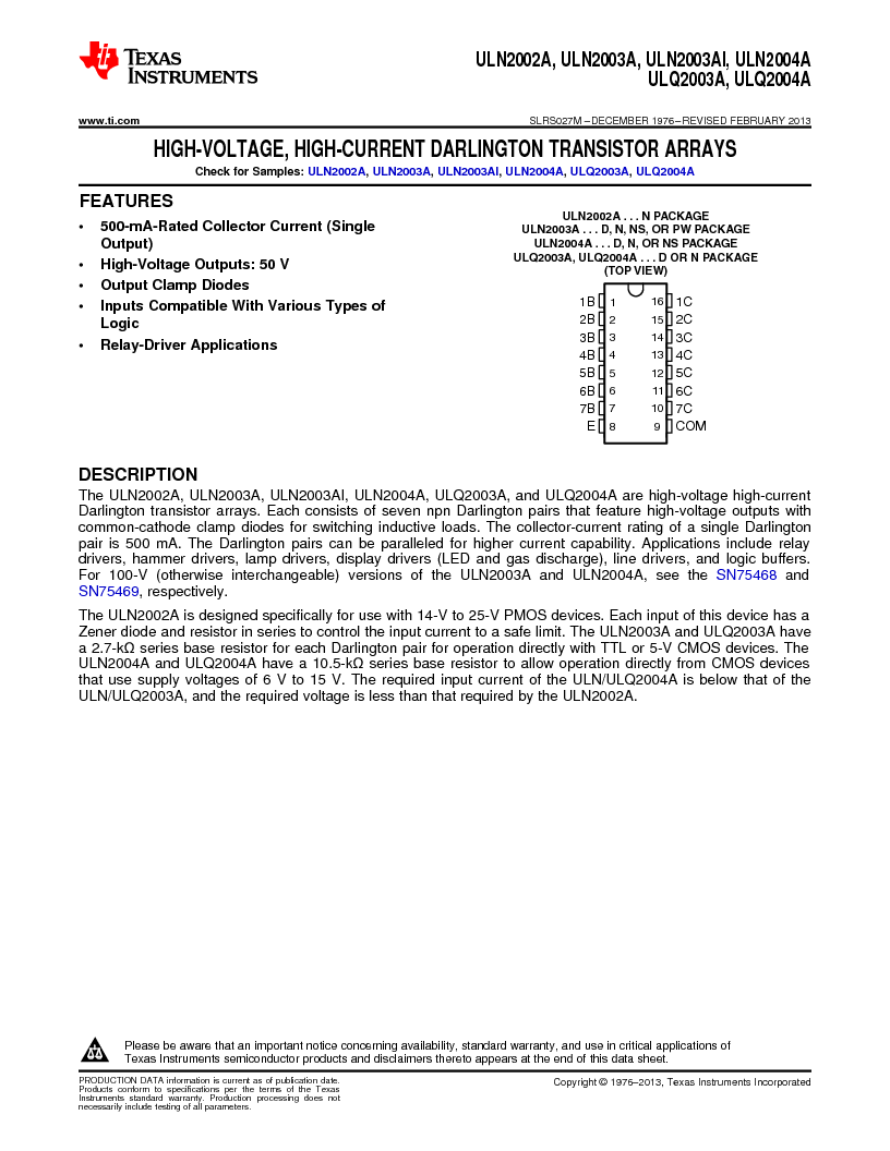 ULN2003ADG4 ,Texas Instruments厂商,High-Voltage, High-Current Darlington Transistor Arrays 16-SOIC -20 to 70, ULN2003ADG4 datasheet预览  第1页