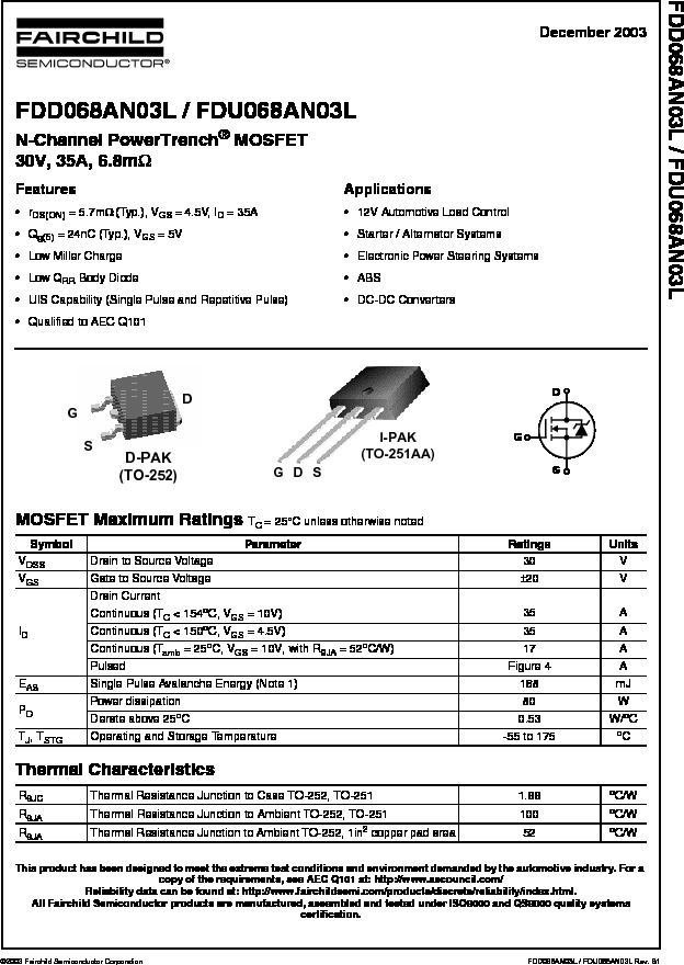 FDD068AN03L ,Fairchild Semiconductor厂商,MOSFET N-CH 30V 35A D-PAK, FDD068AN03L datasheet预览  第1页